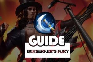 Guide Berseker's Fury