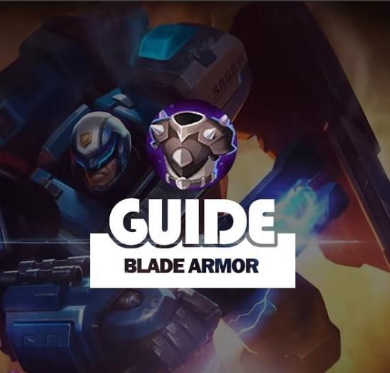 Guide Blade Armor Mobile Legends
