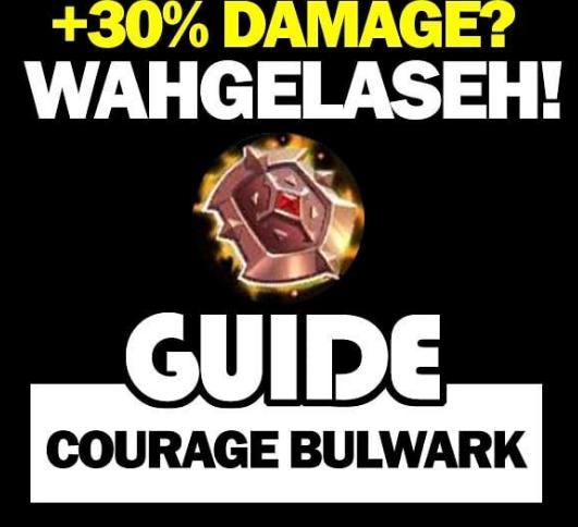 Guide Courage Bulwark