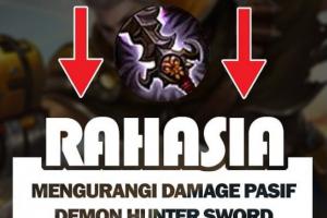 Rahasia Mengurangi Damage Pasif Demon Hunter Sword