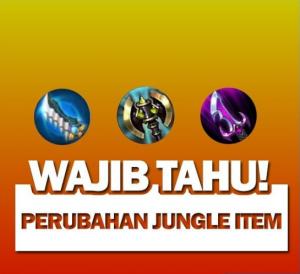 Wajib Tahu Perubahan Jungle Item